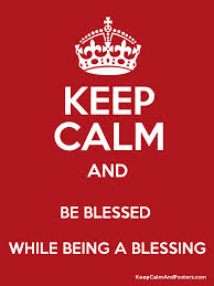 Keep calm Blessed