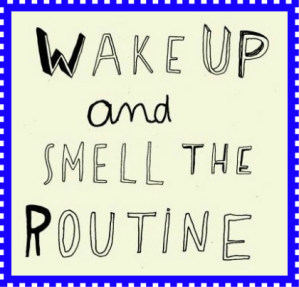 smell the routine