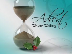 Advent we are waiting