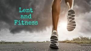 Lent Fitness 2015
