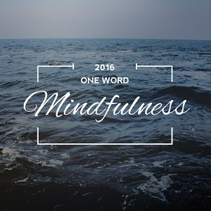 One Word Mindfulness