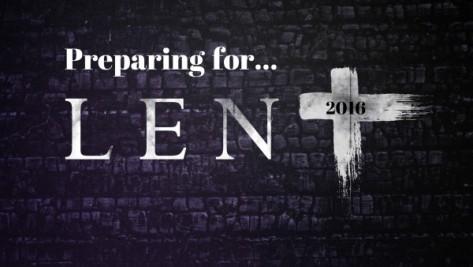 Preparing for Lent 2016