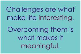 Challenges are meaningful