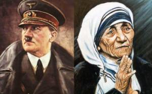 Mother Teresa and Hitler