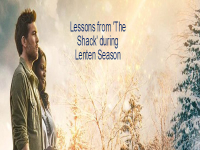 The Shack and Lenten Lessons