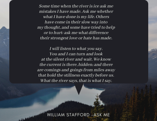 Ask Me William Stafford